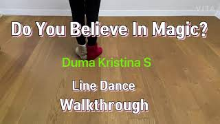 Do You Believe In Magic Line Dance (By Duma Kristina S) Walkthrough