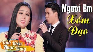 Người Em Xóm Đạo - Lưu Ánh Loan & Huỳnh Thật