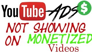 problem solved   youtube ads not showing on monetized videos   hindi tutorials