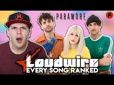 LOUDWIRE RANKED EVERY PARAMORE SONG! (REACTION)