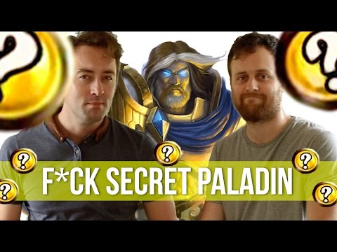 When people tell me they play Secret Paladin