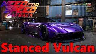 Need For Speed Payback   STANCED ASTON MARTIN VULCAN w/ Underglow, Stance Tuning, and MORE!