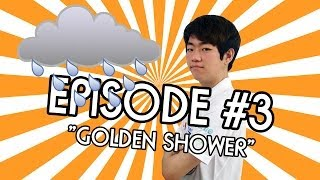 "The MaKNooN Show! EP. #3 ""Golden Shower"""