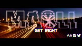 Get Right - Maoli