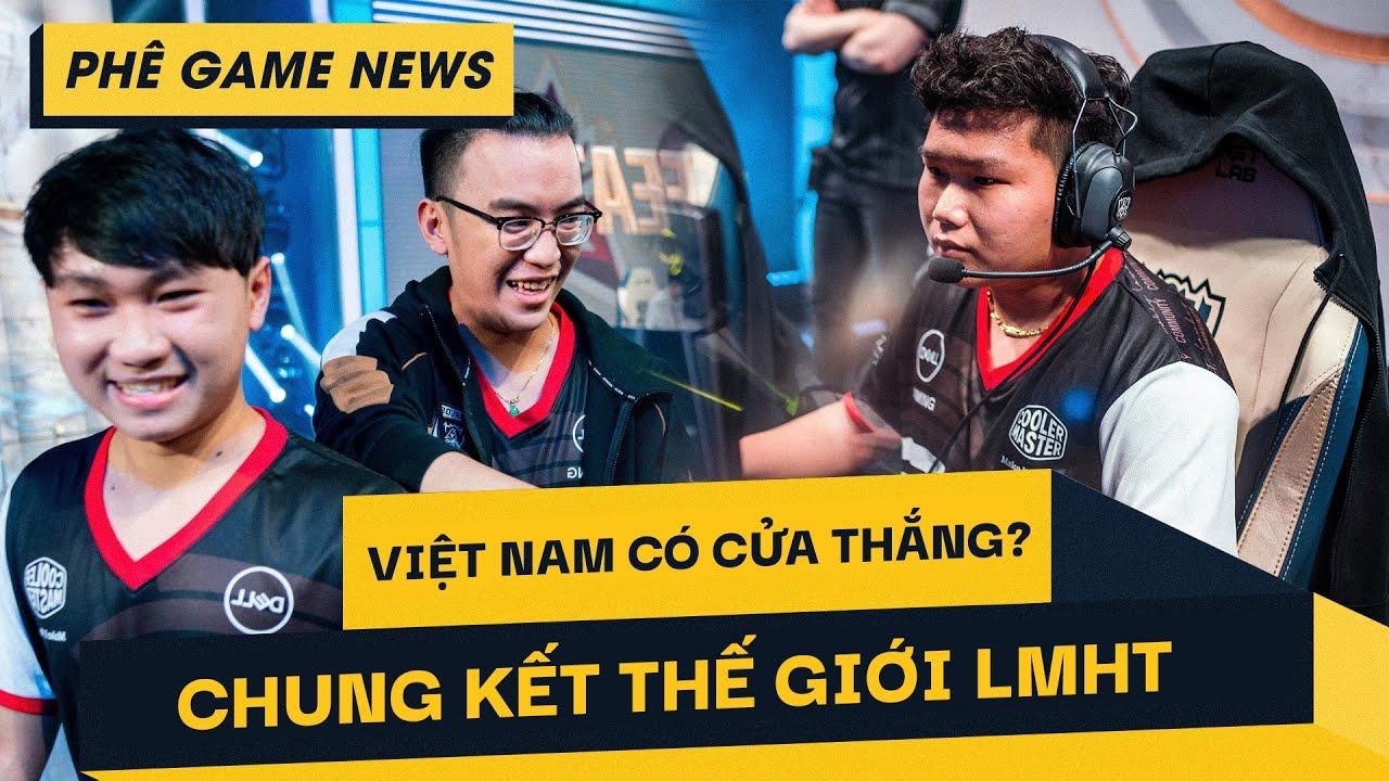 Phê Game News #46: Việt Nam khởi đầu chật vật trong giải Chung kết Thế giới LOL
