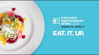 Chicago Restaurant Week 2021