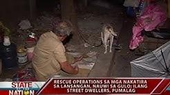 SONA: Rescue operations sa mga nakatira sa lansangan, nauwi sa gulo; ilang street dwellers, pumalag