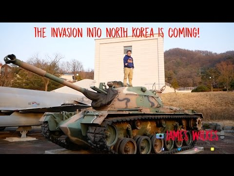 Vlog 14 - The Invasion into North Korea is Coming!