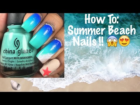 How To: Summer Beach Nails