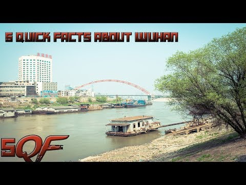 5 Quick Facts About Wuhan City