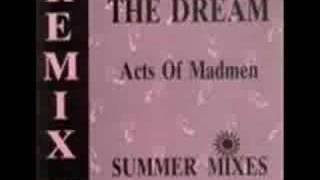 Acts Of Madmen - The Dream Mallorca mix