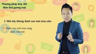 Khóa: GIẢI MÃ NGÔN NGỮ CƠ THỂ | Bài 4: Nhận diện sắc thái trên khuôn mặt | Ts Ng. Hoàng Khắc Hiếu