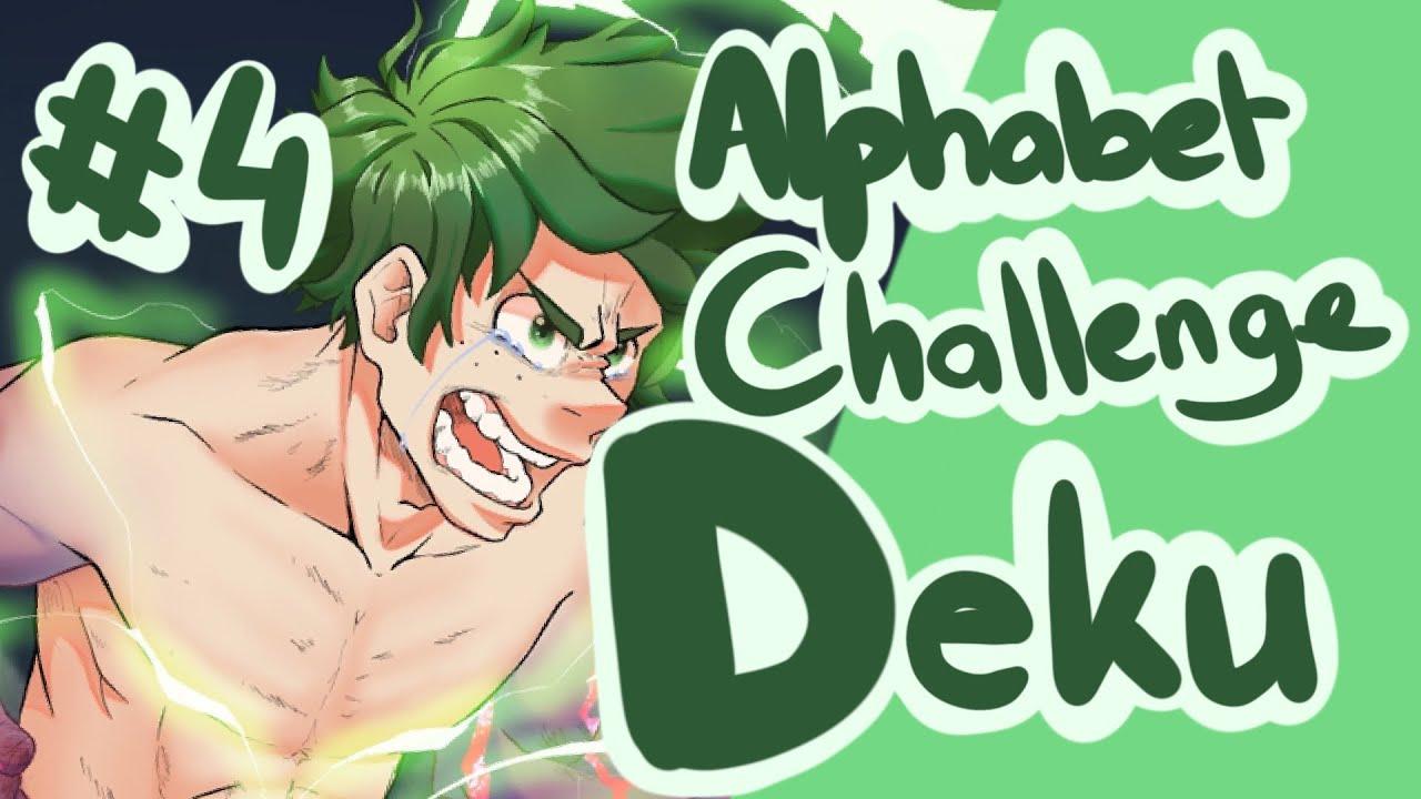 (Season 3 Spoilers )[ALPHABET CHALLENGE #4] D is for DEKU - Speedpaint