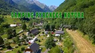 Camping Pyrenees Natura : ideal holiday