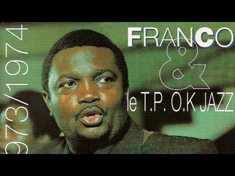 Franco, Le TP OK Jazz  1972  1973  1974 Full Album