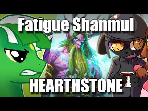 Fatigue Shanmul ~ Hearthstone