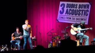 "3 Doors Down Acoustic ""Let Me Go"" (Live) 2/9/14"