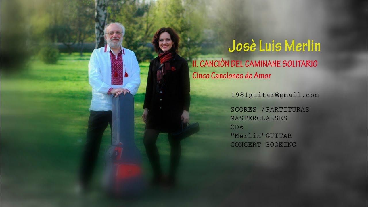 Cantante Canadiense Lin Lores cinco canciones de amor - ii. canciòn del caminante