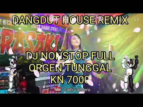 Lagu dangdut REMIX HOUSE DJ Orgen tunggal terbaru 2019   the best of dangdut live  Fadli vaddero