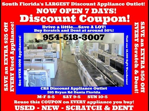 Used Appliances Outlets Ft Lauderdale - 954-518-3007