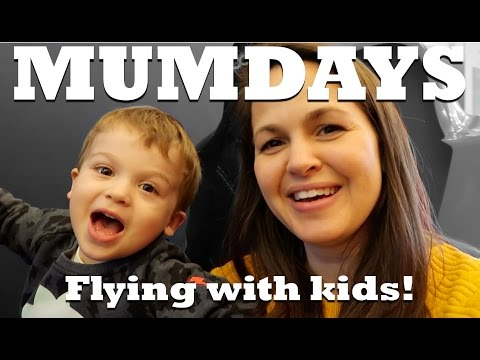 Flying longhaul with two little ones  MUMDAYS