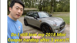 2018 Mini Cooper hardtop ownership experience and maintenance cost of 3 years. Do I still love it?!