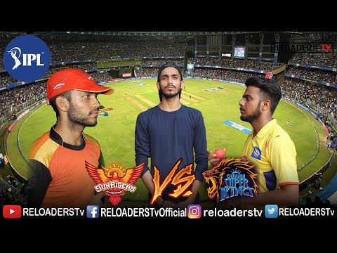 GULLY IPL FINAL 2018 | CSK Vs SRH | INDIAN PREMIER LEAGUE | IPL 2018