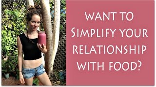 Minimalist Diet: Simplify Your Relationship With Food (Simple Living and Travel)