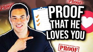 Signs That He Loves You - Proof When You Need to be Absolutely Sure - Dating Advice