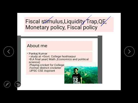 Fiscal Stimulus,liquidity Trap, QE, Monetary Policy And Fiscal Policy In Hindi