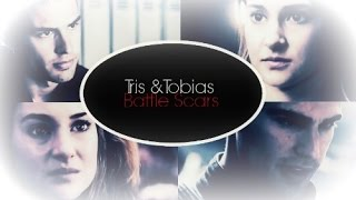►Tris & Tobias | Battle Scars