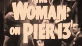 Woman on pier 13 trailer  Robert Ryan