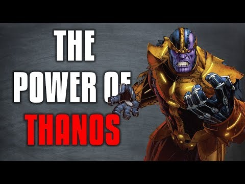 How Powerful Is Thanos!?! (Marvel Comics)