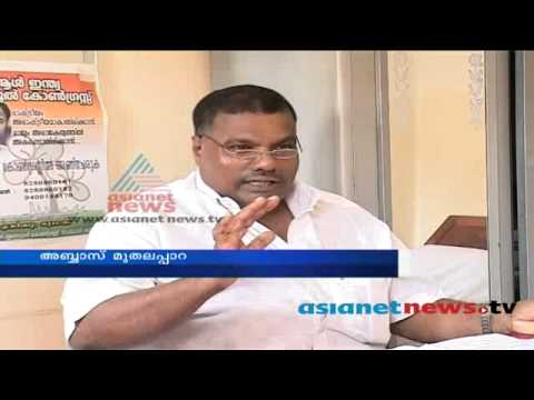 Abbas Muthalapara Trinamool Congress candidate as Kasaragod : Election News