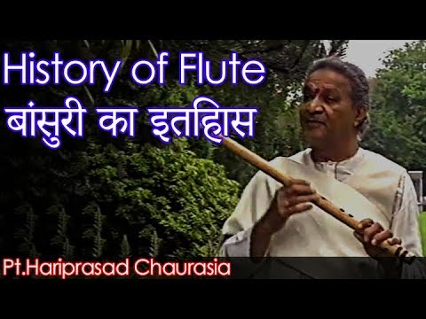 Pt. Hariprasad Chaurasia Explaining | HISTORY of Flute/ Bansuri | Making of Flute/ Bansuri