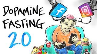 Dopamine Fasting 2.0 - Overcome Addiction & Restore Motivation