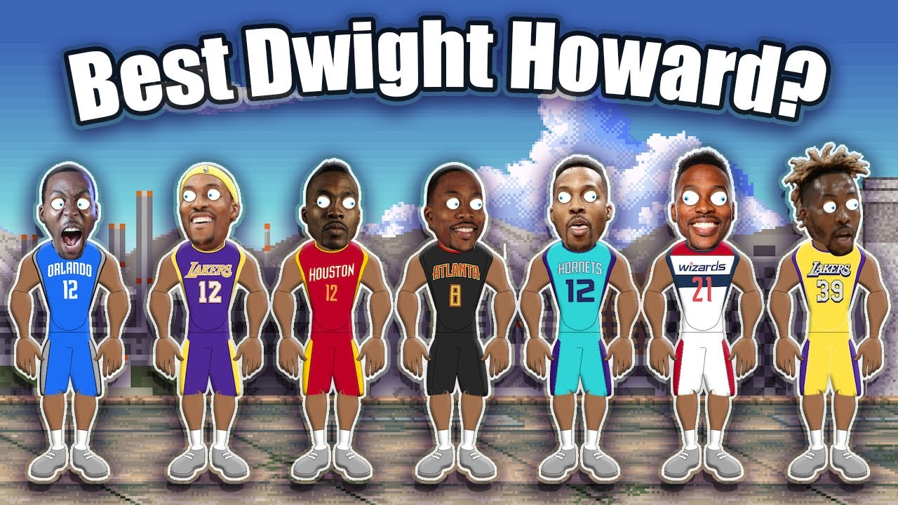 Which Version of Dwight Howard is the Best? Ranking Every Version of Dwight from Worst to Best!