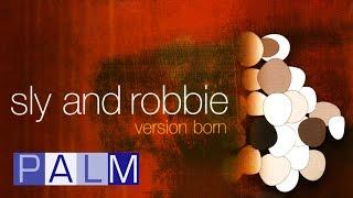 Sly and Robbie: Version Born [Full Album]