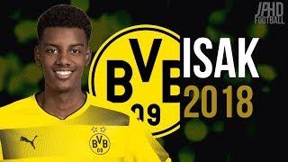 Alexander Isak 18 year old wonder kid skills and goals 2018