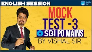 SBI PO MAINS | MOCK PAPER 3 FOR SBI PO MAINS |ENGLISH | Vishal sir