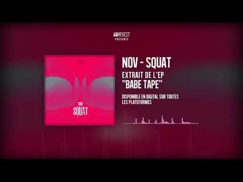 Youtube: NOV – SQUAT (AUDIO)