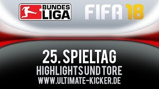 Highlights und Tore 25. Spieltag FIFA 18 Bundesliga   Gameplay Deutsch Livestream