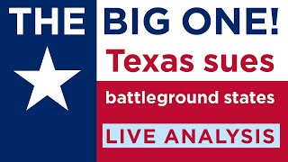 THE BIG ONE! Texas sues battleground states. LIVE Analysis with Elizabeth Farah.