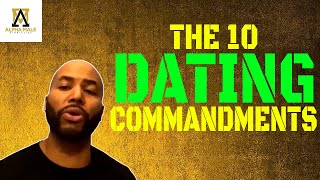 Alpha Male Strategies 10 Dating Commandments