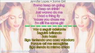 "Jennifer Lopez - ""Same Girl"" ( Lyrics + Traducido // Subtitulado en Español )"