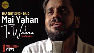 Mai Yahan Tu Wahan - Unplugged cover by Harshit Singh | Sing Dil Se | Baghban | Amitabh Bachchan