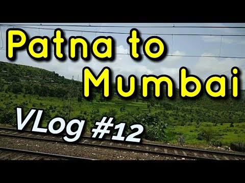 VLog #12 | Patna to Mumbai | Beautiful Scenes | Hindi - हिंद