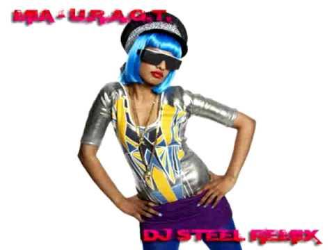 MIA - U.R.A.Q.T. (DJ STEEL REMIX)