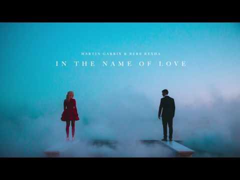 (Bebe Rixha & Martin garrix) in the name on love