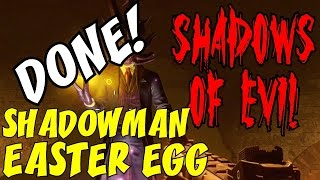 SHADOWMAN EASTER EGG COMPLETED! ★ BLACK OPS 3 ZOMBIES: Shadows of Evil!